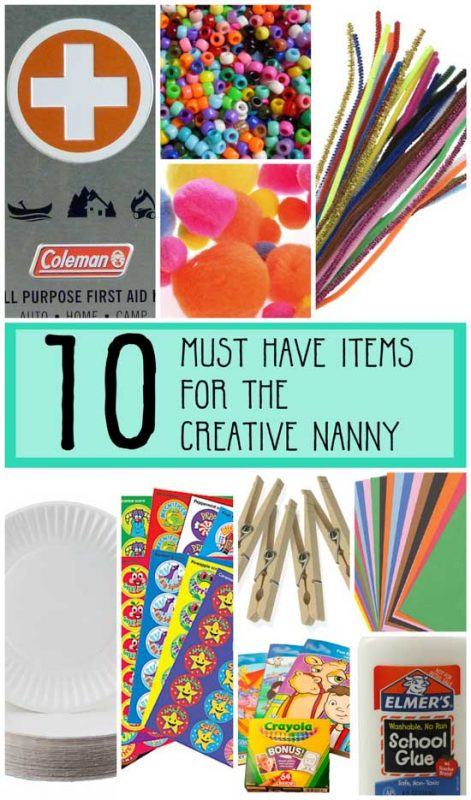 10 Must have Items for the creative nanny. Build you babysitting bag with these items. Crafty babysitters and nannies