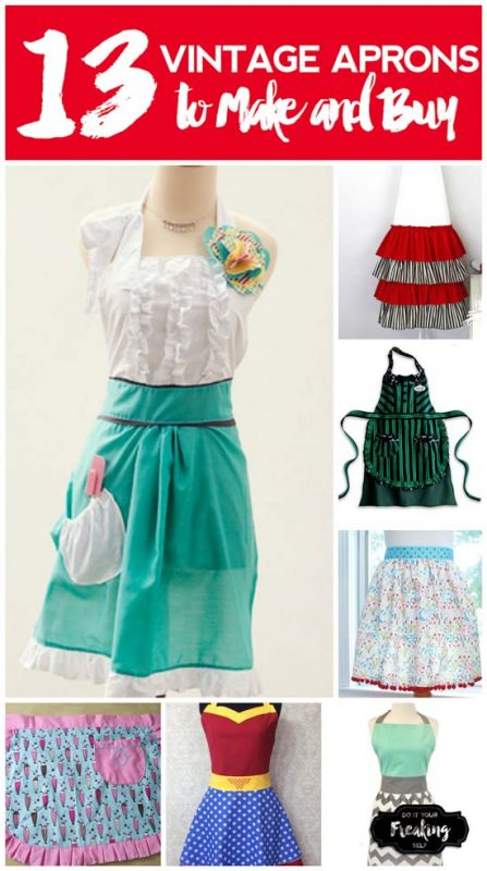 13 Vintage Aprons to Make and Buy. Cute and flirty aprons to bring some June Cleaver into your kitchen! Make your own or buy a super cut one!