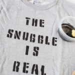 "Snuggle up with a DIY ""The Snuggle Is Real"" sweatshirt. Perfect for cold days, hand made gifts and more! 