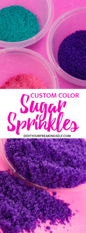 This simple way to make your own custom colored DIY sanding sugar sprinkles will blow your mind and save you money. Make custom sprinkle mixes YOUR way!  custom sprinkle mix | Sanding sugar | candyfetti | edible glitter | Do It Your Freaking Self
